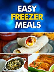 Easy Freezer Meals: Your Make-Ahead Comfort Food Recipe Guide (English Edition)