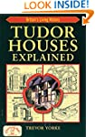 Tudor Houses Explained (England's Liv...