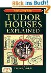 Tudor Houses Explained (Britain's Liv...