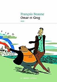 Omar et Greg par François Beaune