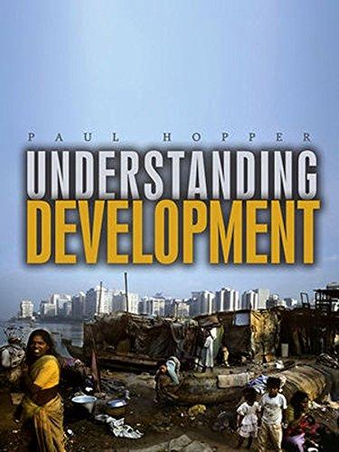 Understanding Development: Issues and Debates por Paul Hopper