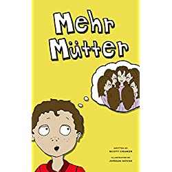 Mehr Mütter (eine Gute-Nacht Geschichte für Kinder)