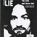 Songtexte von Charles Manson - LIE: The Love and Terror Cult