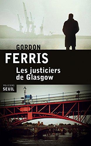 Les justiciers de Glasgow : roman