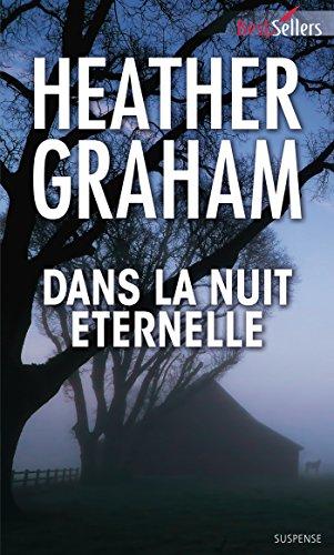 Dans la nuit éternelle (Krewe of Hunters t. 11) par Heather Graham