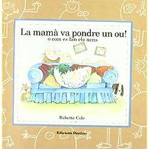 La Mama Va Pondre Un Ou (Apel·les mestres català)