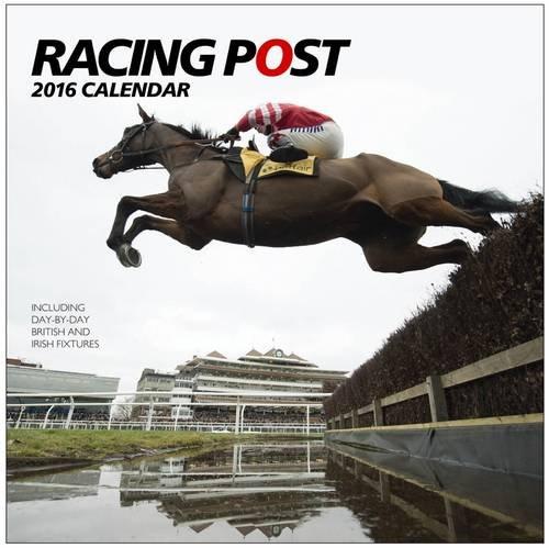 Racing Post Wall Calendar 2016 (Calendars 2016)