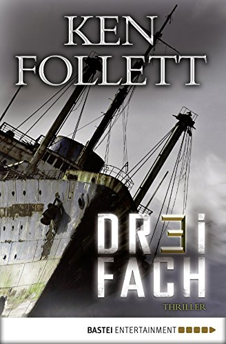 Buchseite und Rezensionen zu 'Dreifach: Thriller' von Ken Follett