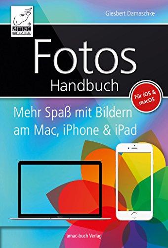 fotos-handbuch-mehr-spass-mit-bildern-am-mac-iphone-ipad-fr-ios-macos