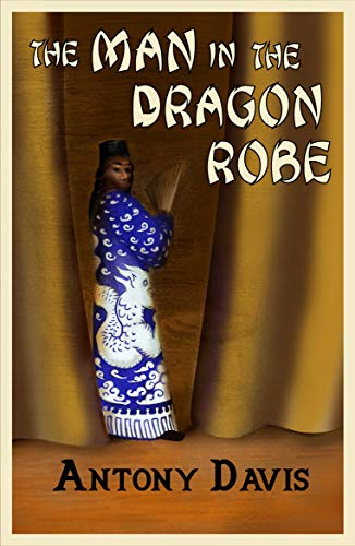 The Man in the Dragon Robe (An Emily Bennett Mystery Book 1) (English Edition)