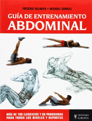 Guía de entrenamiento abdominal (Fitness - Deporte) por Frédéric Delavier