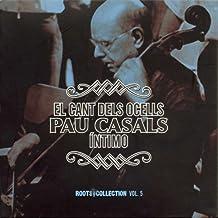 El Cant Dels Ocells - Intimo - Historical Recording