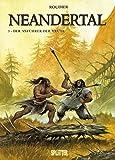 Neandertal: Band 3. Der Anführer der Meute