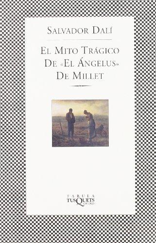 Descargar Libro El mito trágico de «El Ángelus» de Millet de Salvador Dalí