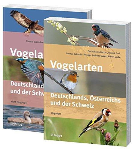 nds, Österreichs und der Schweiz: In zwei Bänden: Nicht-Singvögel und Singvögel ()