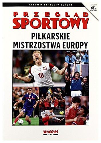 Pilkarskie mistrzostwa Europy. Przeglad Sportowy 1/2012