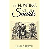 The Hunting of the Snark (Illustrated) (English Edition)