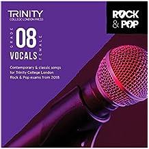 Trinity Rock & Pop 2018 Vocals Grade 8 (Female Voice)