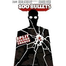 100 Bullets Vol. 2: Split Second Chance by Brian Azzarello (2012-04-13)