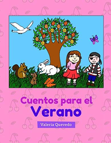 Cuentos para el Verano (Cuentos para las Estaciones nº 2) por Valeria Quevedo