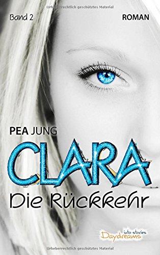 Buchseite und Rezensionen zu 'Clara: Die Rückkehr - Band 2' von Pea Jung