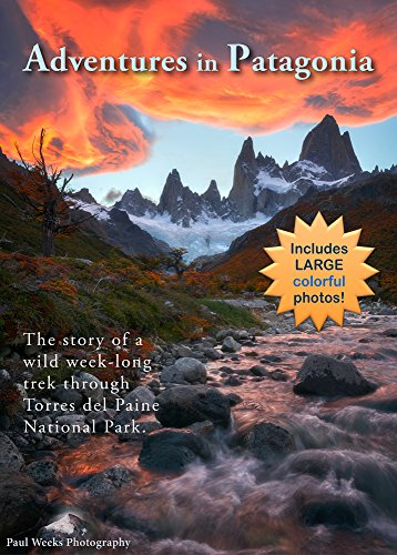 adventures-in-patagonia-a-photographers-journey-through-torres-del-paine-english-edition