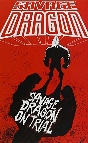 Savage Dragon on Trial TP