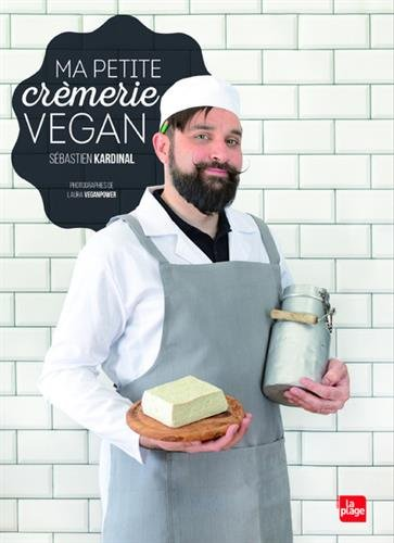 Ma petite crèmerie vegan par Sebastien Kardinal