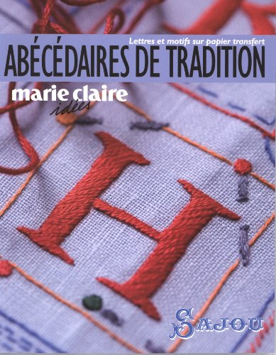Abécédaires de tradition : Lettres et motifs sur papier transfert
