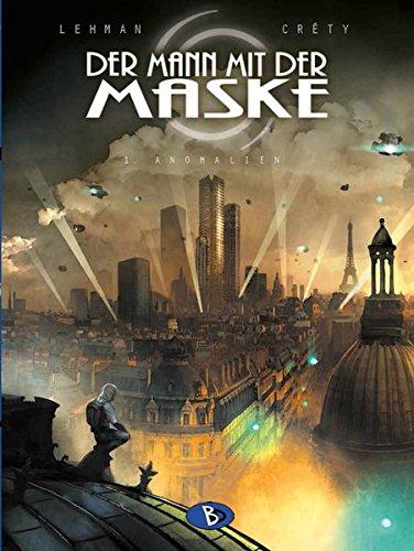 Der Mann mit der Maske #1: Anomalien