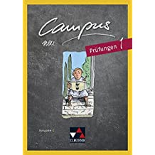 Campus C - neu / Gesamtkurs Latein in drei Bänden: Campus C - neu / Campus C Prüfungen 1 – neu: Gesamtkurs Latein in drei Bänden