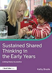 Sustained Shared Thinking in the Early Years (David Fulton Books)