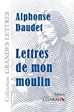 Lettres de mon moulin (grands caractères et version numérique gratuite)