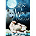 The Winter Omega: (The Last Omega Prologue)