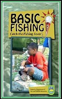 Fishing- Fishing Basics : Catch the Fishing Fever (English Edition) de [Gasset, Jon]