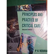 Principles & Practice of Critical Care