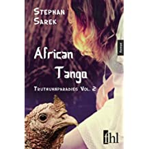 African Tango - Truthuhnparadies Vol. 2