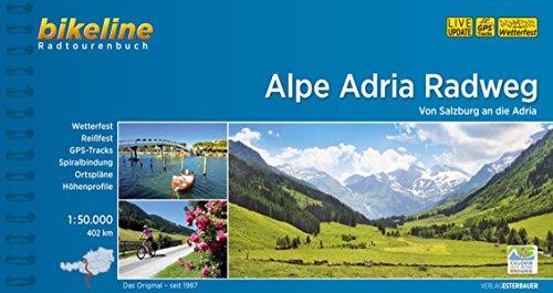 Alpe Adria Radweg.Von Salzburg an die Adria, 402km, 1:50000, GPS-Tracks Download, wetterfest/reißfest (Radweg)