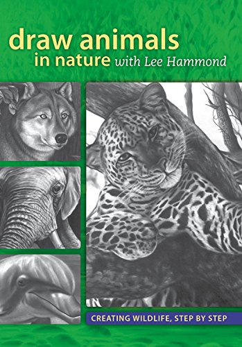 Draw Animals in Nature With Lee Hammond: Creating Wildlife, Step by Step (English Edition) - To Alphabete Draw How
