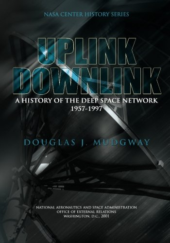 Price comparison product image Uplink-Downlink: A History of the Deep Space Network 1957-1997