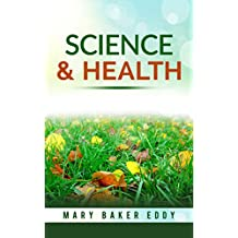 Science and Health With Key to the Scriptures (English Edition)