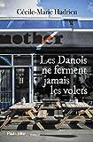 Telecharger Livres Les Danois ne ferment jamais les volets (PDF,EPUB,MOBI) gratuits en Francaise