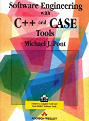Software Engineering with C++ and Case Tools (Book & CD)