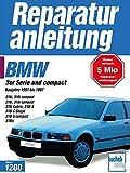 BMW 3er-Serie und compact: Baureihe 1991 bis 1997 (Reparaturanleitungen)