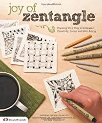 Joy of Zentangle: Drawing Your Way to Increased Creativity, Focus, and Well-Being-
