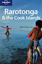 Rarotonga and the Cook Islands (Lonely Planet Rarotonga & the Cook Islands)