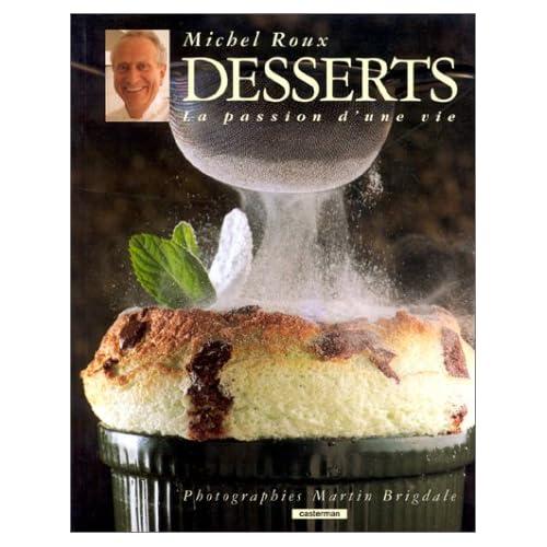 Desserts : La passion d'une vie