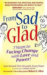 From Sad to Glad: 7 Steps to Facing Change with Love and Power (English Edition)