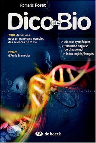 Dico de Bio : 7304 définitions pour un panorama complet des sciences de la vie