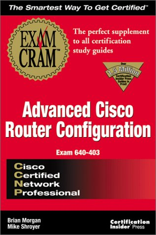 CCNP Advanced Cisco Configuration Exam Cram por Brian Morgan